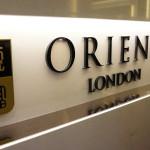 Orient restaurant London signage